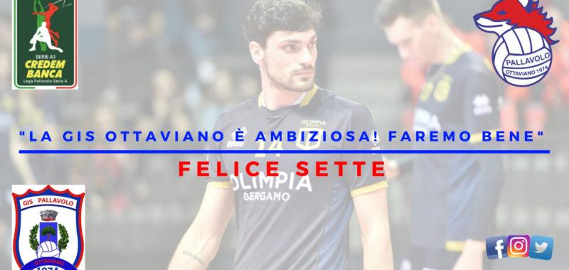 """Colpo Gis! Arriva lo schiacciatore Felice Sette:"""" La Gis Ottaviano è ambiziosa, faremo bene!"""""""