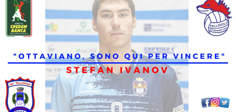 """Colpo stratosferico del Ds Cozzolino! Alla Gis Ottaviano arriva Stefan Ivanov:"""" Sono qui per vincere"""""""